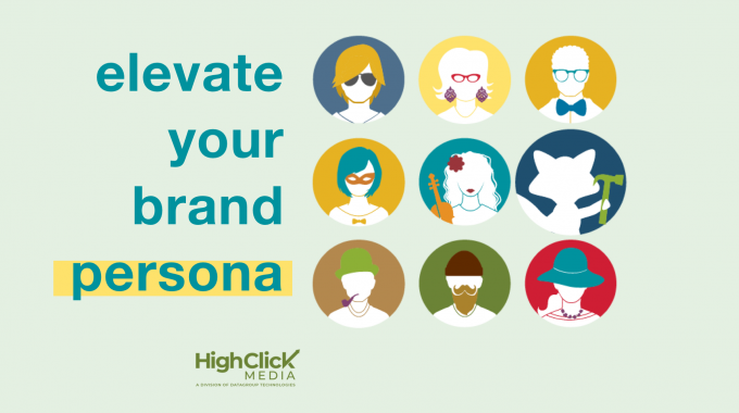Extend Your Reach And Create Brand Personas That Speak To Your Target Audience And Give Them An Experience They Can Relate To