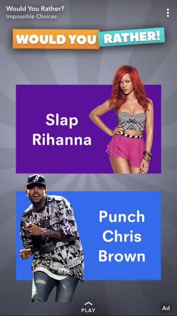 Would You Rather Slap Rihanna Punch Chris Brown Snapchat Ad
